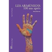 Arméniens (Les): 100 ans après