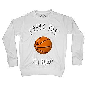 Fabulous Sweat Shirt Enfant J'Peux Pas J'Ai Basket Ballon de Basket-Ball Humour Rigolo Fun 2