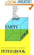#4: The Empty Space: A Book About the Theatre: Deadly, Holy, Rough, Immediate
