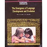 Emergence of Language : Development and Evolution, Wang, William S., 0716721465
