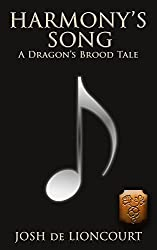 Harmony's Song: A Dragon's Brood Tale (The Dragon's Brood Cycle)