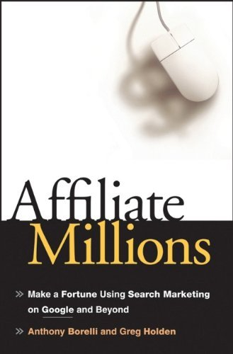 41mkqXYg%2BeL - Affiliate Millions Make a Fortune using Search Marketing on Google & Beyond [HC,2007]