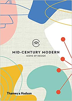 Mid-century modern icons of design: icons of design
