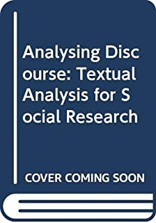Analysing discourse- textual analysis for social research