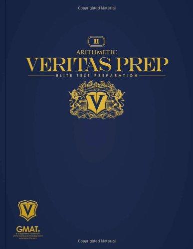 Arithmetic (Veritas Prep GMAT Series)