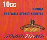 Donna/Wall Street Shuffle by 10cc (1996-05-13)