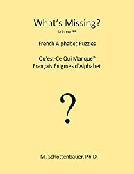 What's Missing?: French Alphabet Puzzles