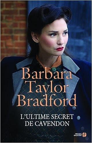 L'ultime secret de Cavendon - Barbara TAYLOR BRADFORD (2018) sur Bookys