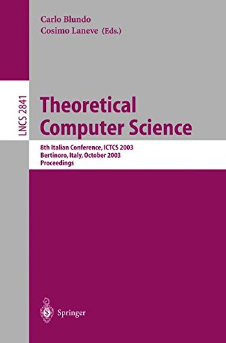 Theoretical Computer Science: 8th Italian Conference, ICTCS 2003, Bertinoro, Italy, October 13-15, 2003, Proceedings (Le
