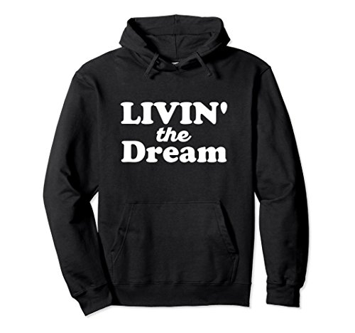 Mens 1970s Sweater (Unisex Livin the Dream Shirt 70s Bold Rounded Hoodie (Dark) 2XL Black)