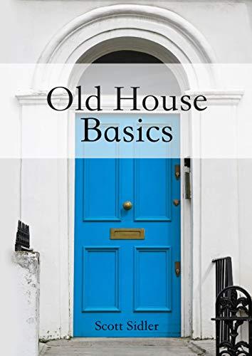 Pdf Home Old House Basics