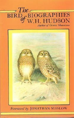 The Bird Biographies of W.H. Hudson