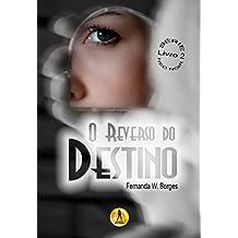 O Reverso do Destino (Série Neo Noir Livro 2)