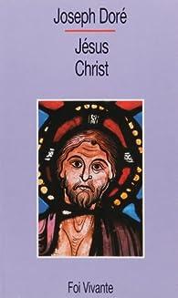Jésus-Christ par Joseph Doré