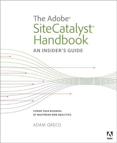 Download The Adobe SiteCatalyst Handbook: An Insider's Guide Pdf