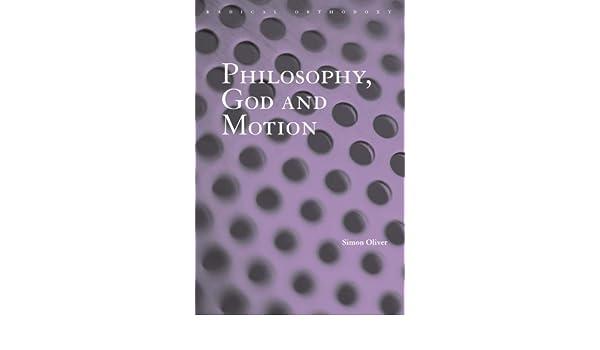 Philosophy, God and Motion (Routledge Radical Orthodoxy)