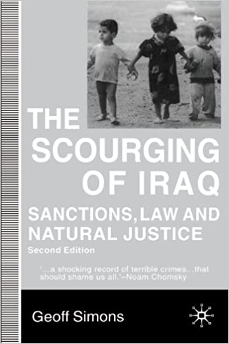 Book The Scourging of Iraq : Sanctions, Law and Natural Justice