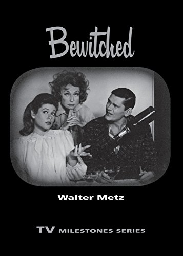 Bewitched  Tv Milestones Series