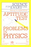 Science for Everyone: Aptitude Test: Problems in Physics