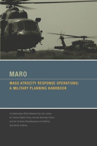 Mass Atrocity Response Operations: A Military Planning Handbook