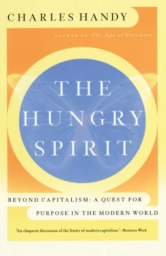 The Hungry Spirit: Purpose in the Modern World