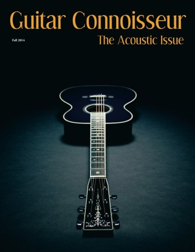 Guitar Connoisseur - The Acoustic Issue Fall/Winter - Winter Fall 2014