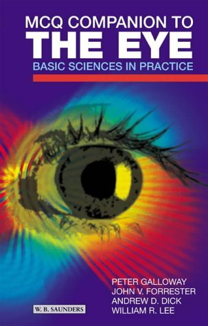MCQ Companion to the Eye: Basic Sciences in Practice, 1e by Peter H. Galloway (8-Oct-2001) Paperback pdf