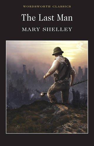 The Last Man (Wordsworth Classics)