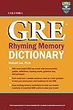 Columbia GRE Rhyming Memory Dictionary