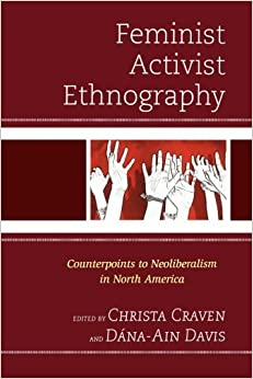 Book Feminist Activist Ethnography: Counterpoints to Neoliberalism in North America