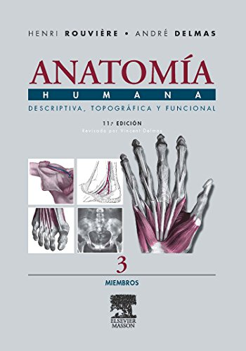 Anatomia Humana Descriptiva, Topografica Y Funcional. Tomo 3. Miembros (Spanish Edition)