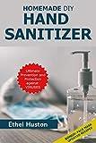 Homemade DIY Hand Sanitizer: Ultimate Prevention