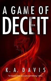 A Game of Deceit by [Davis, K. A.]
