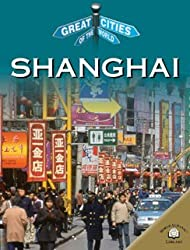Shanghai (Great Cities of the World)