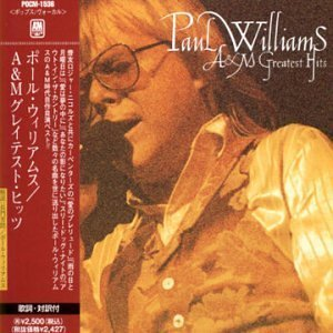Paul Willams - A&M Greatest Hits by Paul Williams (1997-05-02)
