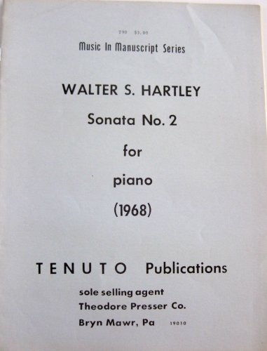 Sonata No. 2 For Piano (Music In Manuscript Series)