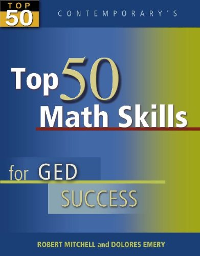 Contemporary's Top 50 Math Skills for GED Success