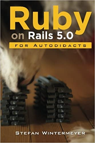 Ruby on rails 50 for autodidacts learn ruby 23 and rails 50 ruby on rails 50 for autodidacts learn ruby 23 and rails 50 stefan wintermeyer 9781523945566 amazon books fandeluxe Images