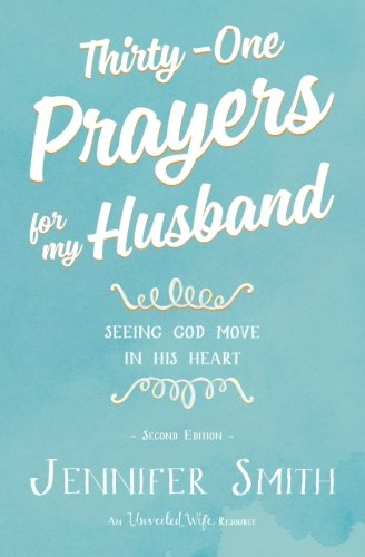 Thirty-One Prayers For My Husband PDF
