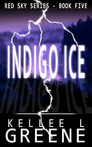 Indigo Ice - A Post-Apocalyptic Novel (The Red Sky Series Book 5) by [Greene, Kellee L.]