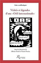 """Vérités et légendes d'une """"OAS internationale"""""""