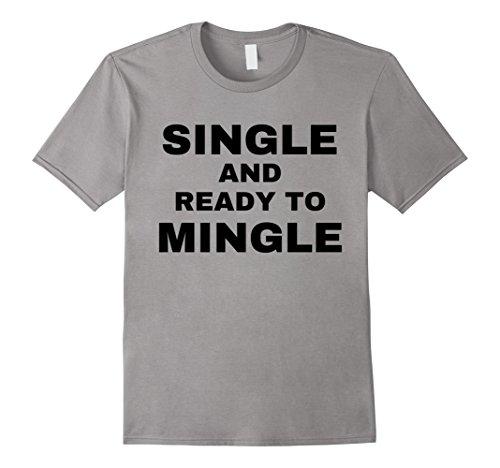 Text Single (Mens Single And Ready To Mingle (black text) 2XL Slate)