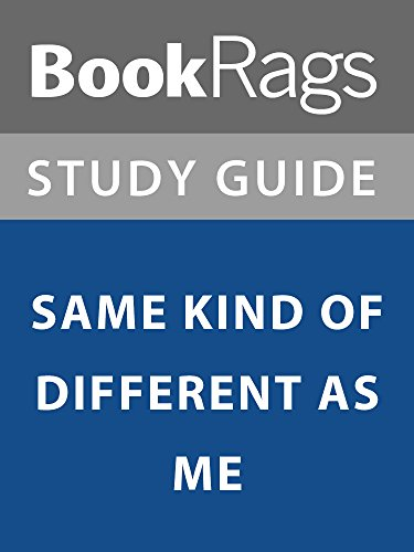 Summary & Study Guide: Same Kind of Different as Me
