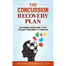 The Concussion Recovery Plan: An evidence-based guide to get you back from injury to your life