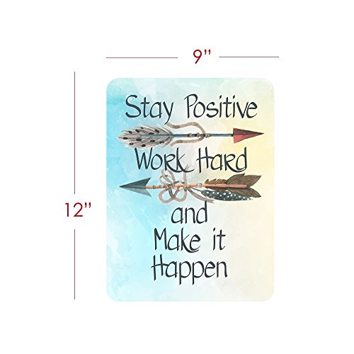 Motivational Signs for Home & Office, 12 x 9 'Stay Positive, Work Hard & Make It Happen' Inspirational Signs, Inspirational Wall Art Tin Signs w/ Motivational Quotes, Cute Inspirational Wall Signs