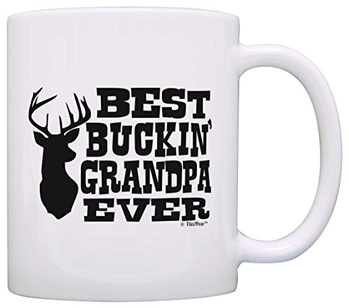 - Father's Day Gift Best Buckin Grandpa Ever Deer Hunting Gag Gift Gift Coffee Mug Tea Cup White