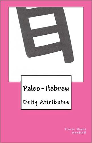 Amazon com: Paleo-Hebrew: Deity Attributes (The Paleo-Hebrew