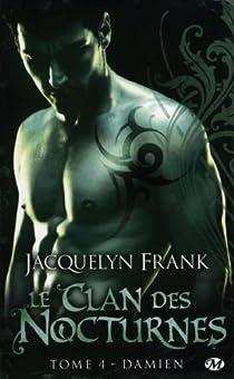 Le clan des nocturnes, tome 4 : Damien par Frank