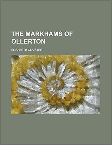 The Markhams of Ollerton