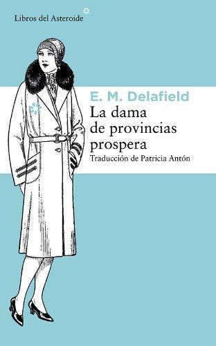 Diario de una dama de provincias (Libros del Asteroide) (Spanish Edition)